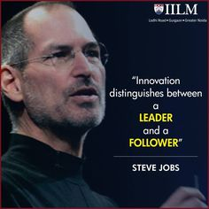 """""""Innovation distinguishes between a LEADER and a FOLLOWER"""" ... #SteveJobs #motivationalquotes #inspirationalquotes #quotes #BusinessQuotes"""