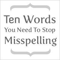 10 Words You Need to Stop Misspelling...love the oatmeal.