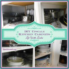 """I added """"Kitchen Cabinets - DIY Upscale - Life With Lorelai"""" to #IBAbloggers http://lifewithlorelai.com/2015/05/27/kitchen-cabinets-diy-upscale/"""