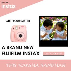 An instant pic from Fujifilm Instax will #cheer you #sister #instantly on this #Rakshabandhan. Her #surprise is just a #click away!