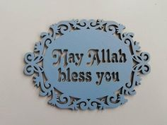 May Allah bless this home laser cut wooden sign unpainted dua Laser Cut Plywood, Laser Cutting, Ramadan Gifts, Islam For Kids, Islamic Gifts, Ramadan Decorations, Cute House, Diy Signs, Wall Hanger