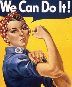 """Nada mas retro que el clásico cartel utilizado en Estados Unidos para animar a las mujeres a trabajar """"We Can Do It"""""""
