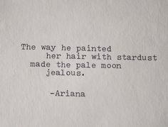 the way to painted her hair with stardust. Poem love poem original poetry typography by EyeCandyPictures, $10.00