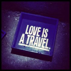Love is a Travel