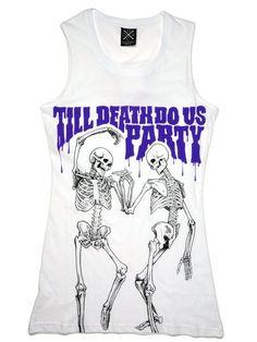 Disturbia Clothing / Till Death Do Us Party