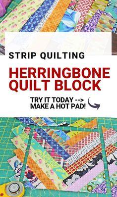 Herringbone quilt block tutorial Week 17 of 52 Weeks of Hot Pads Quilting Tips, Quilting Tutorials, Quilting Projects, Quilting Designs, Crazy Quilting, Beginner Quilting, Sewing Projects, Scrappy Quilt Patterns, Scrappy Quilts