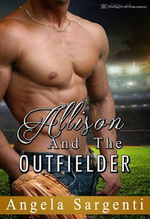 Friday I'm In Love-The musings of a degenerate: #NewRelease Allison and the Outfielder - The Spank...