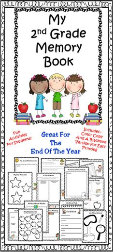 End Of Year - Second Grade Memory Book Fun activities to celebrate the end of the school year. This book makes a great keepsake too!