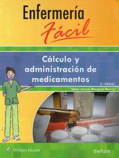 Enfermería fácil. Cálculo y administración de medicamentos  #Enfermeria #LibrosdeENfermeria #AZMedica