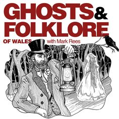 """Join Mark Rees (author of """"Ghosts of Wales""""/ """"Paranormal Wales""""/ """"The A-Z of Curious Wales"""") for the Ghosts & Folkloe of Wales podcast, a journey through the weird and wonderful history of Wales and the world. Each podcast episode offers Mark's unique insight and research into a different curious subject, from long-lost real-life ghost stories to the myths and legends of the Mabinogion. Upcoming topics include seasonal traditions like festive the Mari Lwyd and Welsh Halloween, Nos Calan Gaeaf. History Of Wales, Ghost Hunters, Haunted History, Most Haunted, Ghost Stories, Weird And Wonderful, Welsh, Paranormal, Folklore"""