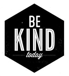 Modern Hepburn - betype: Be Kind today To others and yourself. Wall Quotes, Words Quotes, Wise Words, Sayings, Pastel Quotes, World Kindness Day, Magical Quotes, Modern Hepburn, Tableau Design