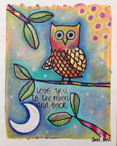Love you to the moon and back OWL original painting on canvas material ready to frame