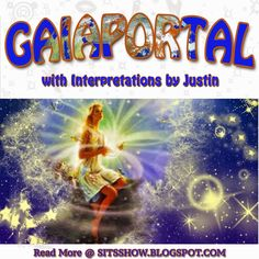Stillness in the Storm : Gaia Portal - September 17th 2015: Illuminations commence - with interpretations by Justin