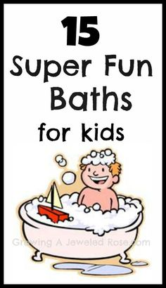 15 Super Fun Bath Ideas for Kids