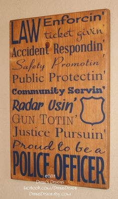 Police Officer Gift,  Police Decor, Distressed Wall Decor, Custom Wood Sign, Thin Blue Line - Proud To Be A Police Officer