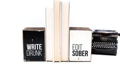 Write drunk, edit sober, Ernest Hemingway black and white quote typography, image transfer, wood bookend set. Great writer gift, or perfect for a bookshelf! by ARCHd