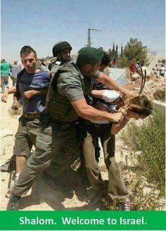 Welcome to Israel! #GazaUnderSeige #Freedom #FreePalestine #BoycottIsrael #ZionismIsTerrorism