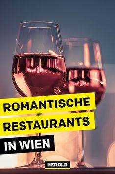 Wir haben für dich 14 Restaurants für einen romantischen Dinner-Abend in Wien entdeckt! Für Zweisamkeit in der kalten Jahreszeit. Austria, Red Wine, Alcoholic Drinks, Glass, Food, Romantic Restaurants, Kaiserschmarrn, Coffee Cafe, Food For Kids