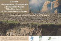 Sentiers géologiques & pédologiques en Province de Namur : 500 millions d'années de façonnement de notre paysage : Itinéraire de la Vallée de l'Orneau / imaginé par V. Hallet. 2015. BU Lille 1, Cote 554 HAL  http://catalogue.univ-lille1.fr/F/?func=find-b&find_code=SYS&adjacent=N&local_base=LIL01&request=000625719