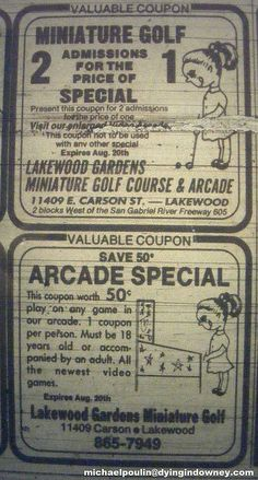 Lakewood Gardens Miniature Golf Course & Arcade ( City of Lakewood California ) Lakewood California, Golf Card Game, Miniature Golf, Vintage Disneyland, The Old Days, My Dad, Vintage Ads, Arcade, Soda