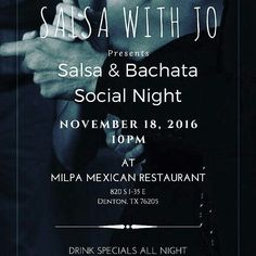 @salsawithjo will be back at @milpa_denton on November 18th!! From @salsawithjo \