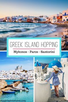 #mykonos #paros #santorini #greekislands #islandhopping