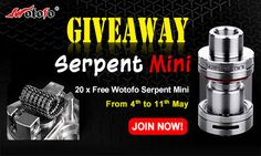 20 x #Wotofo #Serpent #Mini #Giveaway!