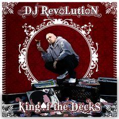 "DJ Revolution - ""King of Decks"""