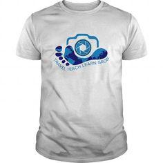 travel teach learn grow T Shirts, Hoodies. Get it now ==► https://www.sunfrog.com/Hobby/travel-teach-learn-grow-White-Guys.html?41382 $20.5