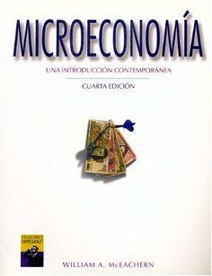 Microeconomia: Una Introduccion Contemporanea (SPANISH TR…