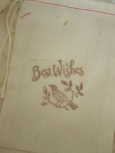 Hand Stamped Muslin Gift Bags  Best wishes No by frenchcountry1908, $1.50