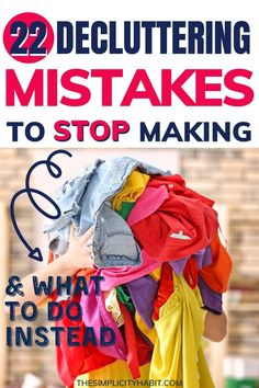 Are you making any of these common decluttering mistakes? If so, learn how to fix it so you can start decluttering your home more effectively. #declutter #declutteringtips #simplify #mistakes