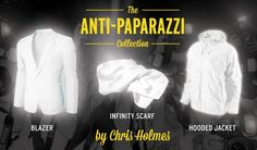 The Anti-Paparazzi Collection is a line of clothing by DJ and designer Chris Holmes of Ashtar Command made up of reflective threads. The goal of the design is to reflect back the light from camera flashes to ruin unwanted paparazzi photos