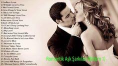 Romantik Ask Sarkilari (Bölüm 1) - Tüm zamanlarin en iyi Ingilizce ask s...