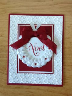 Stampin Up handmade Christmas card - NOEL white ribbon wreath