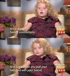 The miracle of birth in the words of honey boo boo
