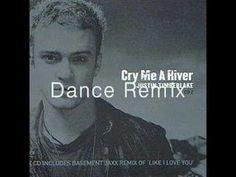 Justin Timberlake - Cry Me a River (Dance Remix)