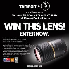 Enter to Win a Tamron 90mm f2.8 VC Lens - Retails for $749. It's easy to enter!