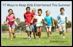 Here are 17 ways to keep your kids entertained this summer.
