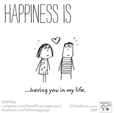Happiness is....having you in my life! ❤❤