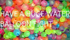 Bucket list-water balloon fight