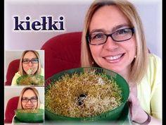 Kiełki - jak hodować i dlaczego warto jeść - zdrowe odżywianie/ kierunek zdrowie - YouTube