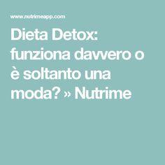 Dieta Detox: funziona davvero o è soltanto una moda? » Nutrime
