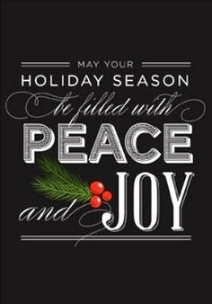 May Your Holiday Season Be Filled With Peace And Joy. ~ Merry Christmas All! ~ Happy New Year! Christmas Quotes, Christmas Art, Christmas Greetings, All Things Christmas, Winter Christmas, Christmas Decorations, Christmas Ideas, Happy Holidays Greetings, Christmas Phrases