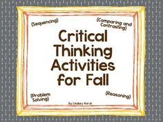 CRITICAL THINKING!!!  This activity targets sequencing, comparing/contrasting, problem solving, and reasoning!