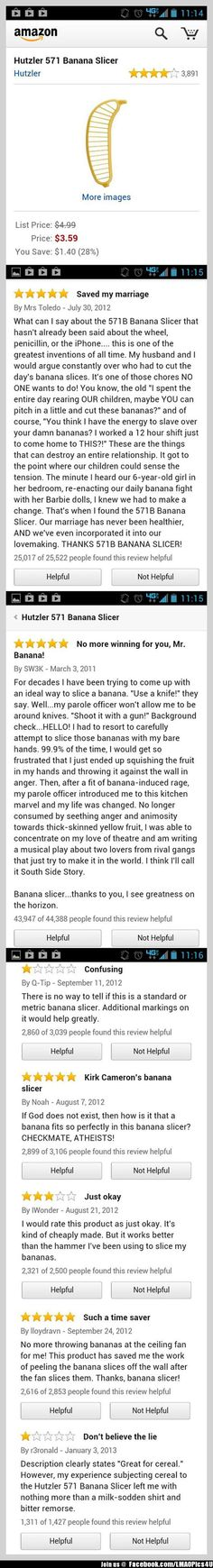 Ask a stupid question, get a stupid answer. Amazon reviews for banana slicer