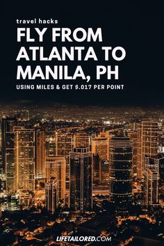 credit card hacks credit card inspiration Looking to take your dream trip to Manila Try this Flight Hack to Fly From Atlanta to Manila using your credit card rewards. Best Travel Credit Cards, Travel Cards, Credit Card Hacks, Rewards Credit Cards, European Vacation, European Travel, Free Travel, Travel Tips, Travel Guides