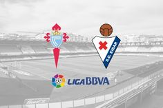 Eibar vs Celta Vigo: Line-ups, preview & prediction Spanish La Liga