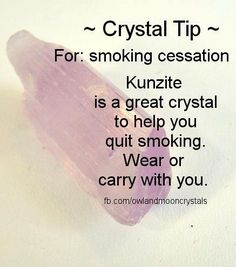 Kunzite for stopping smoking