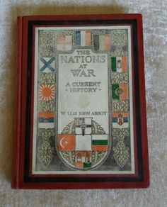 The Nations At War: A Current History by Willis John Abbot Antique 1918 Edition World War I in Books | eBay
